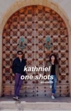 KathNiel One Shots Collection by AlexBrtolome