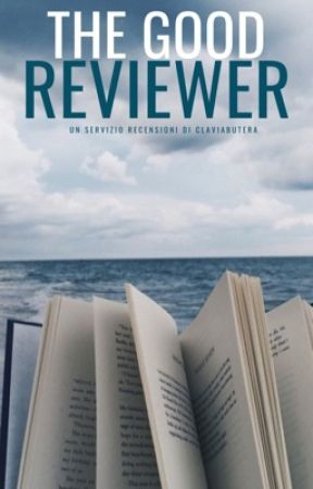 The Good Reviewer - Servizio recensioni by ClaviaButera
