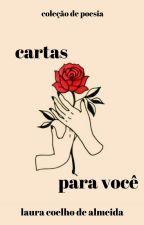 cartas para você // coleção de poesia by itislola