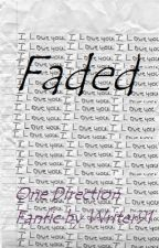 Faded by writer91