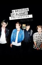 5 Seconds of Summer Preferences by procrxstinxtion