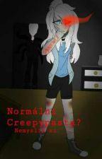 Normální Creepypasta?  by SleepyMaiX3