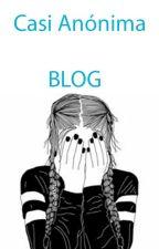 Blog: el comienzo by casianonima1212