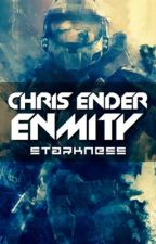 Chris Ender: Enmity by starkness