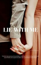 Lie With Me by LaurenmLewis