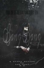 Bang Bang by Qn9947