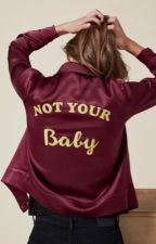 Not Your Baby | Good Girls by imgayheeforjayhee