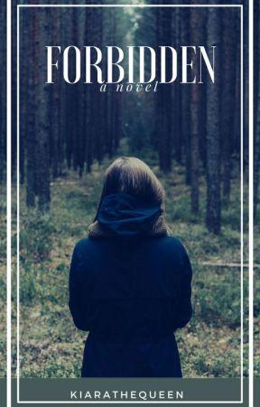 Forbidden  by KiaraTheQueen
