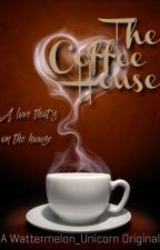 The Coffee House by Wattermelon_Unicorn