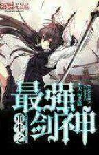 Reincarnation of The Stongest Sword God by mu-san