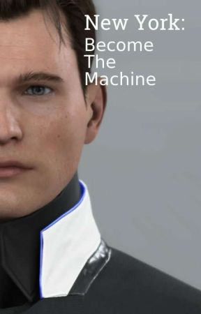 Detroit: Become Human Fanmade Sequel /// New York: Become The Machine.  by TheWHOWaffles