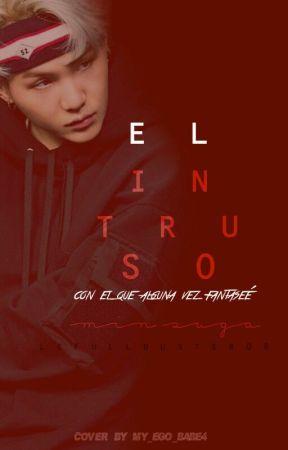《El intruso》Min Yoongi- One Shot by LeFullbuster08