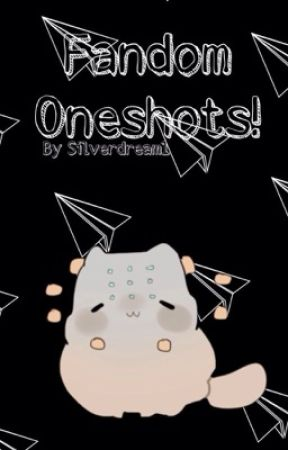 Fandom Oneshots! (Hunter x Hunter, Overwatch, Undertale, etc.) [HIATUS] by Silverdream1