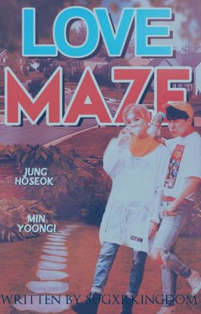 Love Maze 【 YoonSeok / Sope 】 by sugxrkingdom