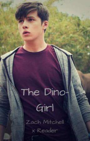 The Dino-Girl (Zach Mitchell x reader) by BooksMonthly