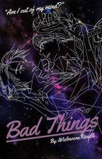 Bad Things [Yuri on Ice - Victuuri Au] by WielmoznaRivaille