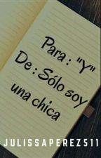 "Para ""Y"" by JulissaPerez511"