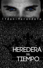 Heredera del tiempo by ItdaniHerondale