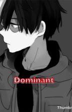 Dominant ||Shoto Todoroki x Reader|| by GenderFluid_Bird
