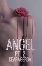 Angel Pt. 2 (MxB) by KearaGerda