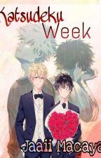 ⇞ KatsuDeku Week ⇟ by JaaiiMacaya