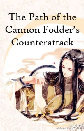 The Path of the Cannon Fodder's Counterattack by LesliUrrutia