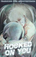 Hooked on You [2min] by AddictedToMxM