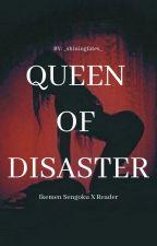 Queen Of Disaster   Ikemen Sengoku X Reader by _shiningfates_