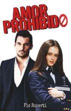 Amor Prohibido by fio2900