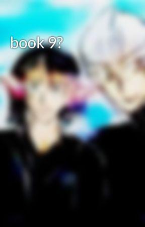 book 9? by chirikosan