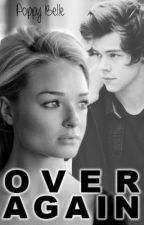 Over Again || [One Direction - Harry Styles] by Poppy-Belle