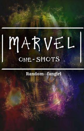 Marvel One-Shots by Random--Fangirl