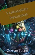 Vengadores: Desunidos by CaptainFuller