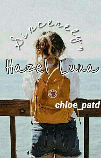 Sincerely, Hazel Luna