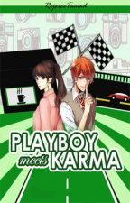 PLAYBOY MEETS KARMA by RejoiceTamad