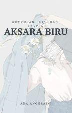 AKSARA BIRU by Ann_embun