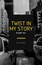 Twist in my Story // Ziam AU by pastel-ziam