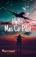 Hello, Mas Co-Pilot by Marronad