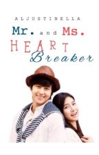 Mr. and Ms. Heartbreaker (SOON) by Aljustinella