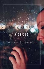 The Girl With OCD by DelicateClay2C7