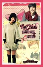 TextMate with my crush (One Shot) completed :)) by _Kimbel
