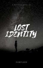 LOST IDENTITY by Humylash