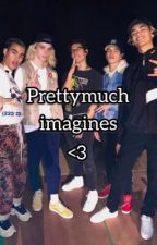 Prettymuch imagines  by SmolMatthew