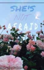 She's Not Afraid [Niall Horan Short Story] by rainbowturtlecliff