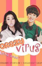Crazy Virus (EXO: Chanyeol x tú) by TierBanre