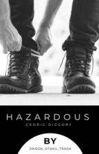Hazardous | Cedric Diggory. (Slow Updates) by Jikook_Otaku_Trash