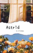 Astrid  by pip4daez
