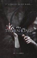The Thorn King by lazydazes