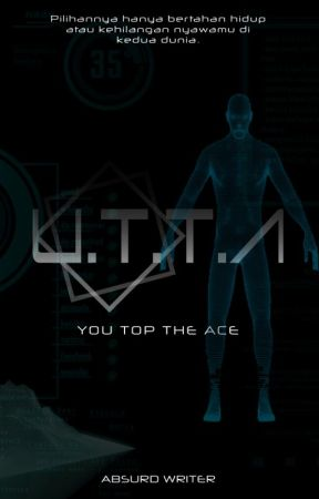 [COMMISSION] U.T.T.A-You Top the Ace #WATTYS2018 by absurd_writer