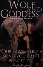 Wolf And Goddess || Remus J. Lupin  by _Angel_ofthe_Lord_